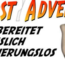 WORST ADVENTURERS - Slogan (deutsch) Sticker