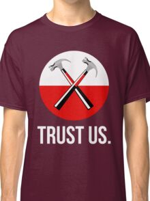 Pink floyd TRUST US Classic T-Shirt