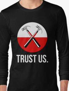 Pink floyd TRUST US Long Sleeve T-Shirt