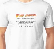 WORST ADVENTURERS - Thought so Unisex T-Shirt