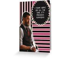 Frank Delfino [I think about you all the time] Greeting Card