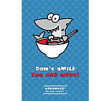 Fin's soup – Beware the shark Photographic Print