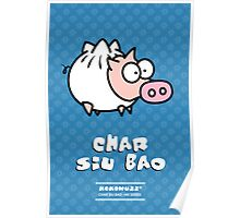 Dim Sum Pig - Char Siu Bao Poster