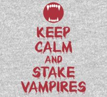 Keep Calm and Stake Vampires by Marjuned