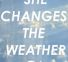 She Changes The Weather #1 by sinkintolight