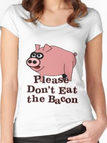 Please Don't Eat the Bacon Women's Fitted Scoop T-Shirt