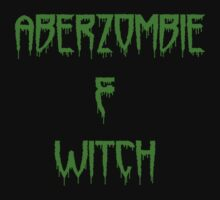 Aberzombie & Witch IV by Dancing In The Graveyard