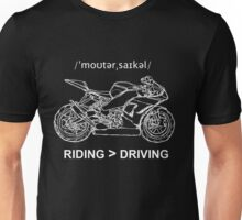 Riding is Greater Than Driving Sportbike White Ink for Dark Colors Unisex T-Shirt