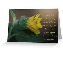 Psalm 5:3 Inspirational   Greeting Card