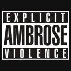 Wrestling: Dean Ambrose - Explicit AMBROSE Violence (Re-up from TT.com) by UberPBnJ
