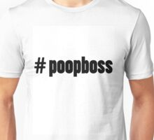 Baby #poopboss funny onsie (available for adults) Unisex T-Shirt