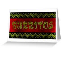 arriba burritos Greeting Card