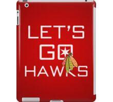 Let's Go Hawks iPad Case/Skin