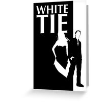 white tie affair Greeting Card