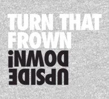 Turn That Frown !nwoD edispU Kids Tee
