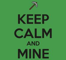 Keep Calm and Mine T-Shirt