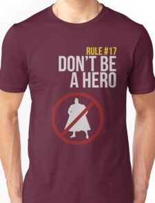Zombie Survival Guide - Rule #17: Don't Be A Hero Unisex T-Shirt