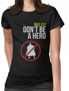 Zombie Survival Guide - Rule #17: Don't Be A Hero Womens Fitted T-Shirt