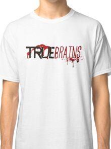 True Brains Classic T-Shirt