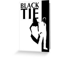 black tie affair Greeting Card