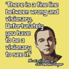 Sheldon Quote - Visionary by TGIGreeny