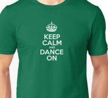Keep Calm and Dance On - Green Stripes Unisex T-Shirt