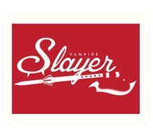 Vampire Slayer - RED Art Print