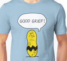 GOOD GRIEF! Unisex T-Shirt