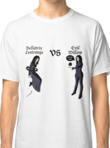 Evil Willow VS Bellatrix Lestrange Classic T-Shirt