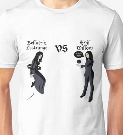 Evil Willow VS Bellatrix Lestrange Unisex T-Shirt