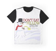 Don't Eat the Yellow Snow Graphic T-Shirt