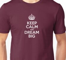 Keep Calm and Dream Big - Red Leather Unisex T-Shirt
