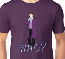 """WHO?"" Eleventh Doctor T-Shirt (2) Unisex T-Shirt"