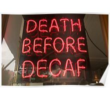 Death Before Decaf. Brooklyn, New York Poster