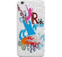 Ride the Wave... iPhone Case/Skin
