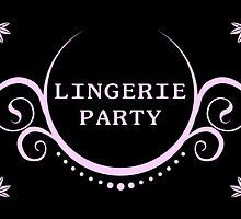 lingerie party by maydaze