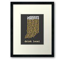 Drink Local - Indiana Beer Shirt Framed Print