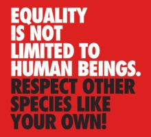 Equality is not limited to human beings by Ehimetalor Unuabona