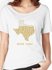 Drink Local (TX) Women's Relaxed Fit T-Shirt