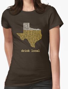 Drink Local (TX) Womens Fitted T-Shirt