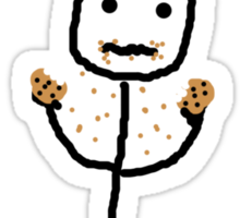 No... I have no idea where your cookies went... Sticker