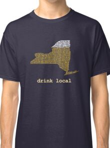 Drink Local (NY) Classic T-Shirt