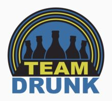 Team Drunk by Style-O-Mat