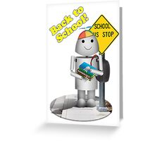 Back to School, Have a Great Year! Greeting Card