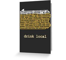 Drink Local (PA) Greeting Card