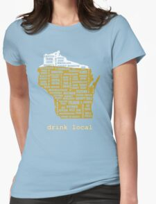 Drink Local (WI) Womens Fitted T-Shirt
