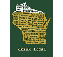 Drink Local (WI) Photographic Print