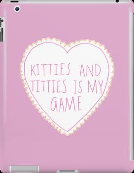 Kitties and Titties by Elliot Parker