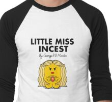 Little Miss Incest Men's Baseball ¾ T-Shirt