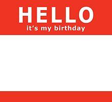 hello it's my birthday by maydaze